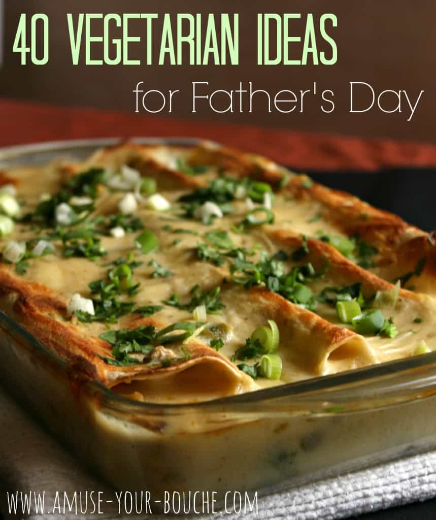 40 vegetarian ideas for Father's Day