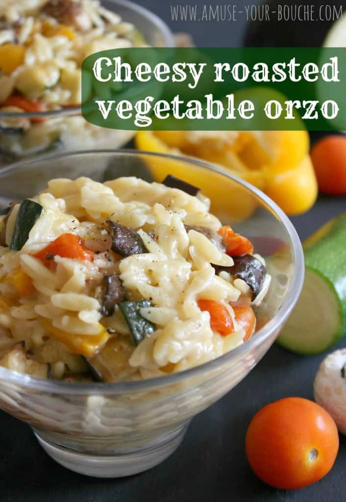 Cheesy roasted vegetable orzo