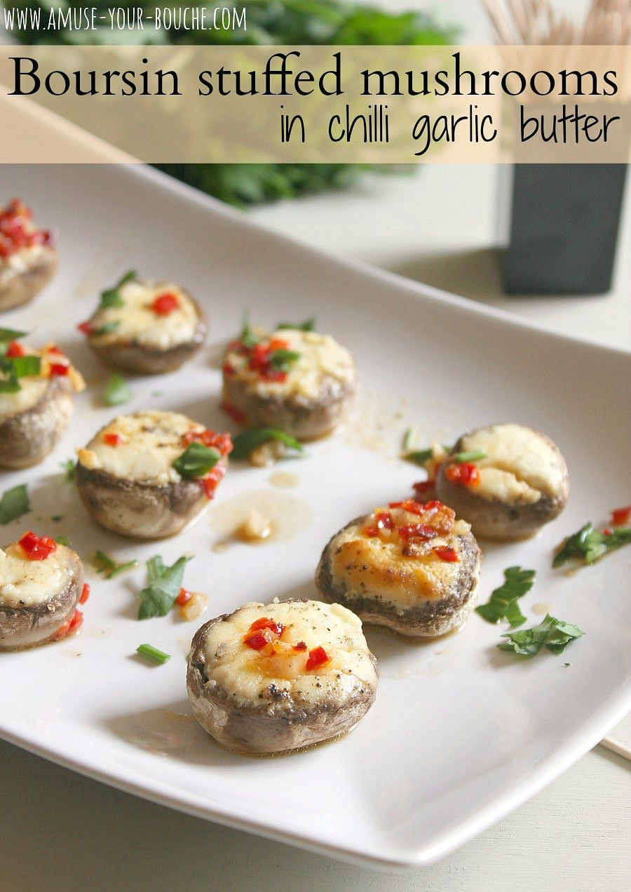 Boursin stuffed mushrooms in chilli garlic butter - Amuse Your Bouche