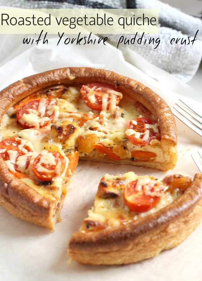 Roasted vegetable quiche with Yorkshire pudding crust