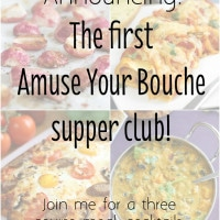 Announcing: The first Amuse Your Bouche supper club!