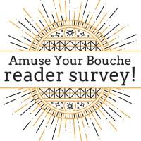 Amuse Your Bouche reader survey 2015