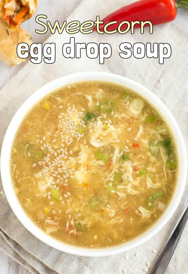 Sweetcorn egg drop soup - a low-calorie vegetarian soup that's got plenty of fresh Chinese flavour.