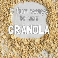 5 fun ways to use granola