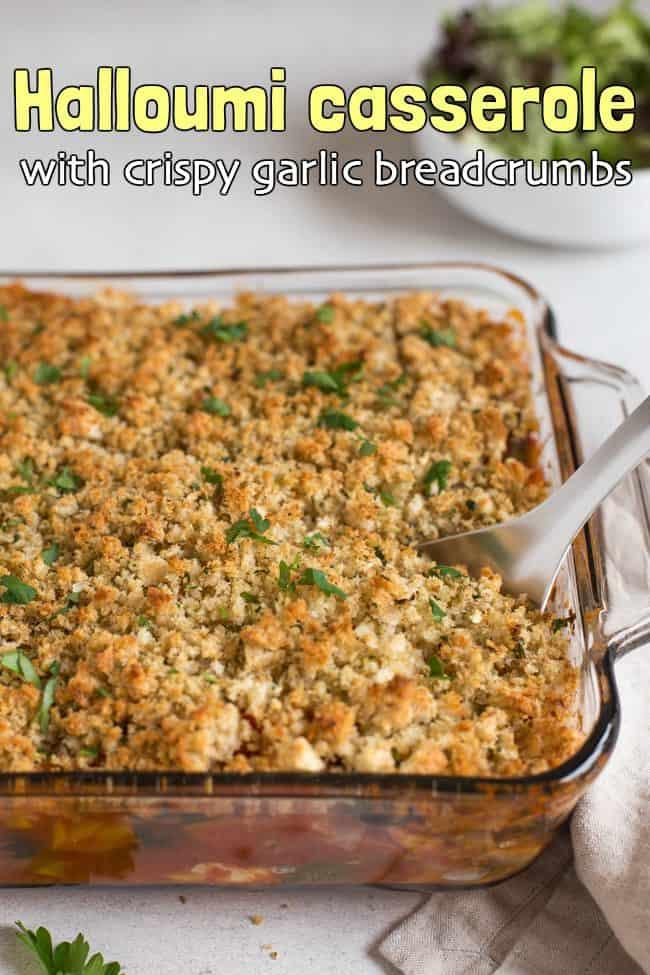 Halloumi casserole with crispy garlic breadcrumbs